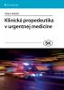 Klinická propedeutika v urgentní medicíně